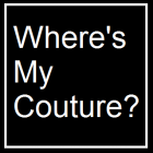 Where's My Couture?